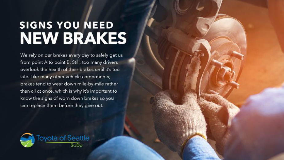 Signs You Need New Brakes | Toyota of Seattle Blog
